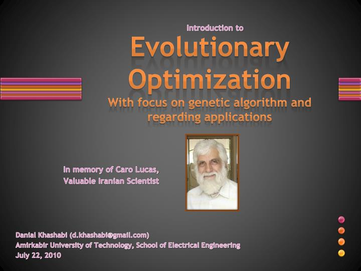 evolutionary optimization wi th focus on genetic algorithm and regarding applications n.