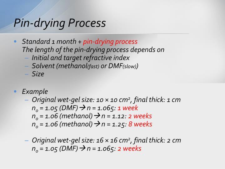 Pin-drying Process