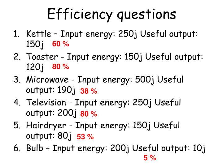 Efficiency questions
