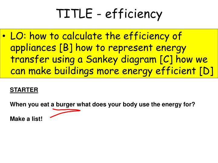 TITLE - efficiency