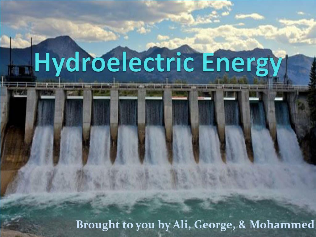 ppt - hydroelectric energy powerpoint presentation - id:1587435