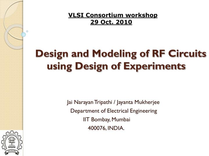 PPT - Design and Modeling of RF Circuits using Design of Experiments