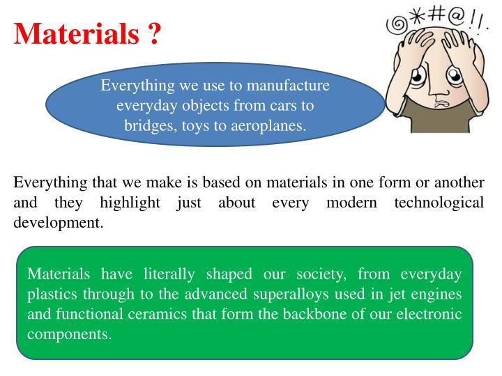 Materials ?