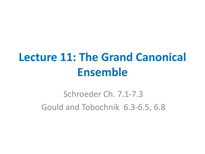 lecture 11 the grand canonical ensemble