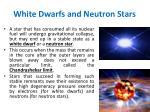 white dwarfs and neutron stars
