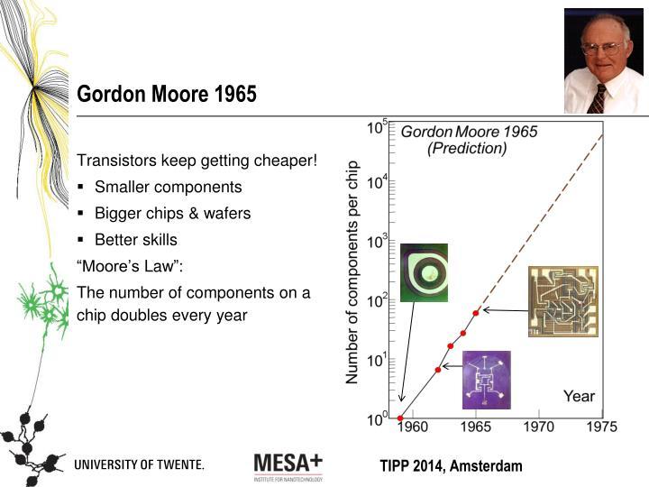 Gordon Moore 1965