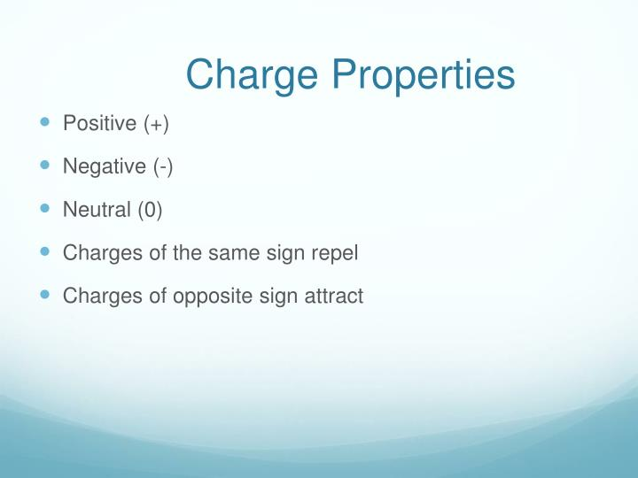 Charge properties