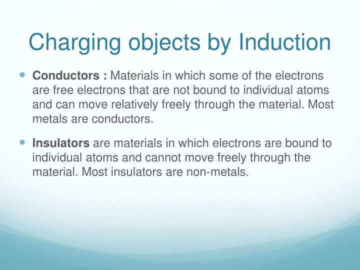 Charging objects by Induction