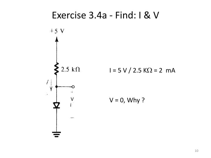 Exercise 3.4a - Find: I & V