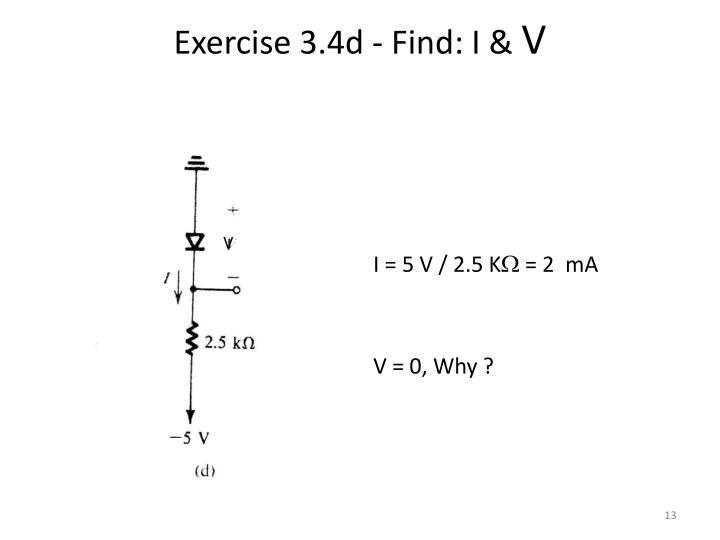 Exercise 3.4d - Find: I &