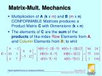 matrix mult mechanics