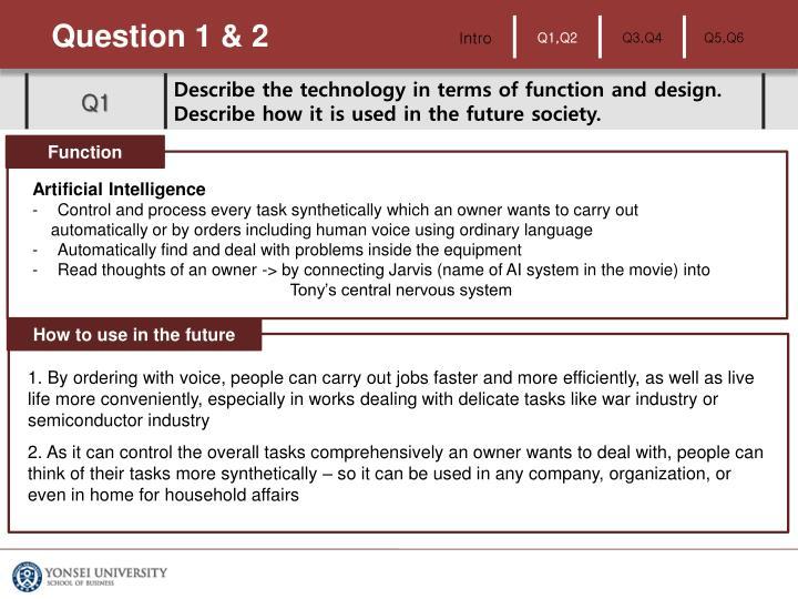 Question 1 & 2