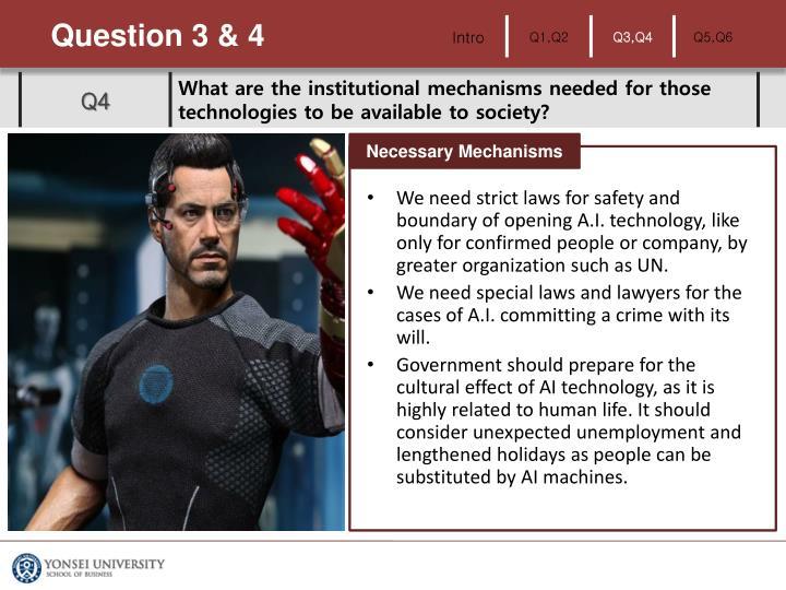 Question 3 & 4