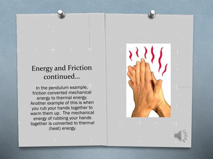 Energy and Friction continued…