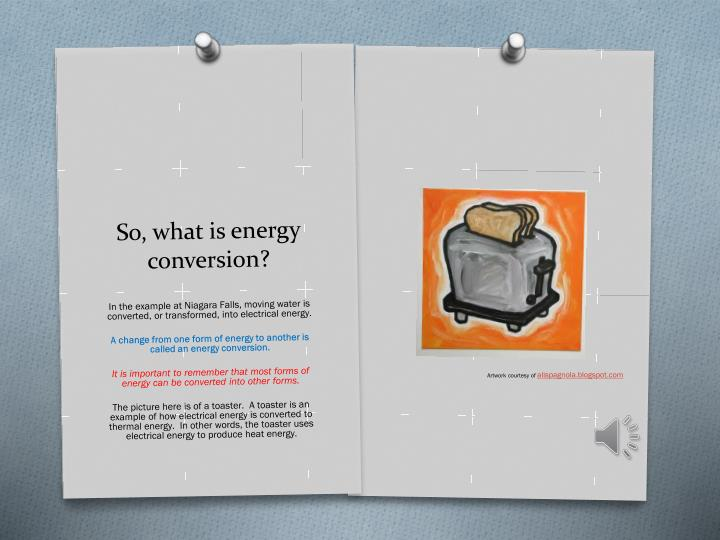 So what is energy conversion