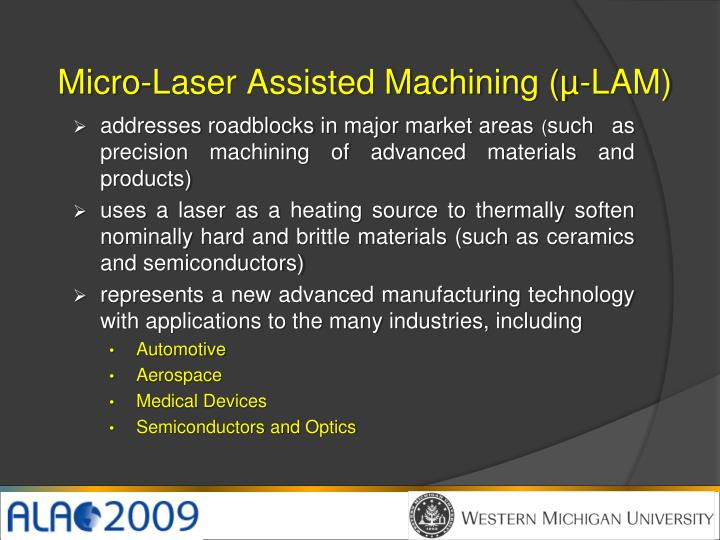 Micro-Laser Assisted Machining (µ-LAM)