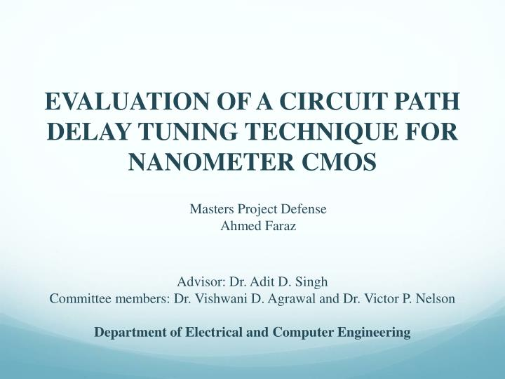 evaluation of a circuit path delay tuning technique for nanometer cmos n.
