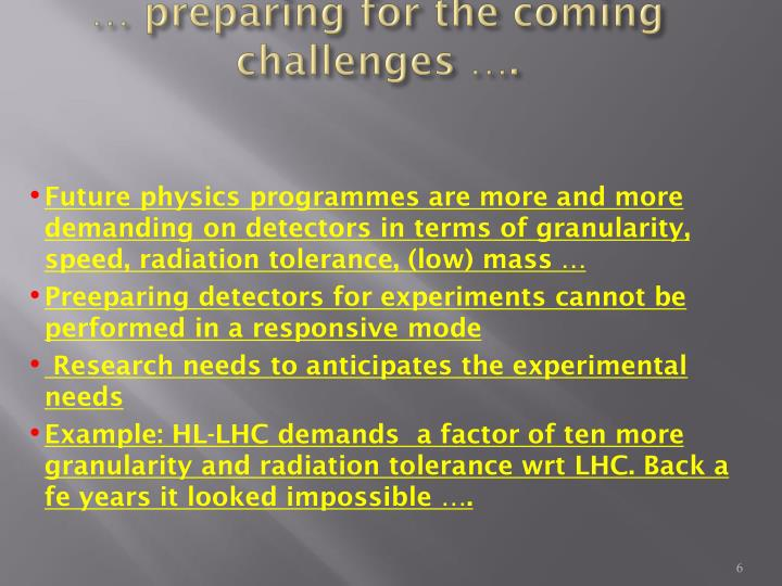 … preparing for the coming challenges ….
