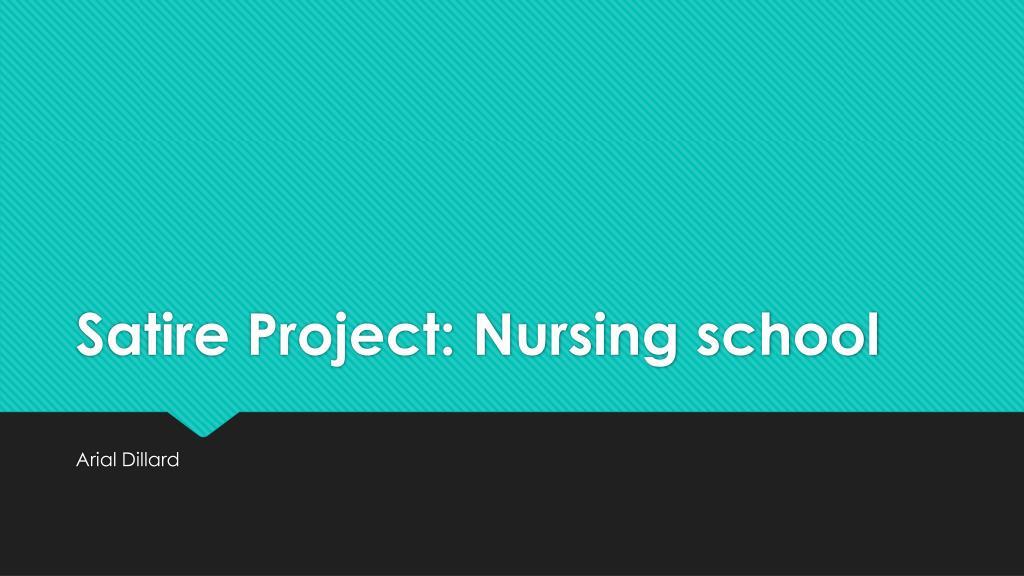 Ppt Satire Project Nursing School Powerpoint Presentation Free