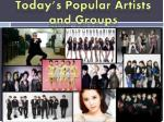today s popular artists and groups