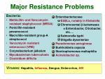 major resistance problems
