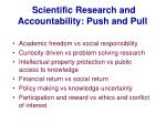 scientific research and accountability push and pull