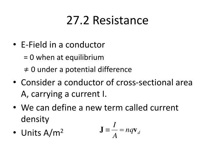 27.2 Resistance