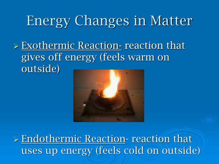 Energy Changes in Matter