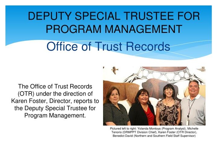 DEPUTY SPECIAL TRUSTEE FOR PROGRAM MANAGEMENT