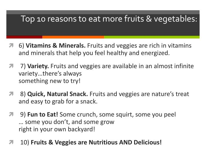 Top 10 reasons to eat more fruits & vegetables: