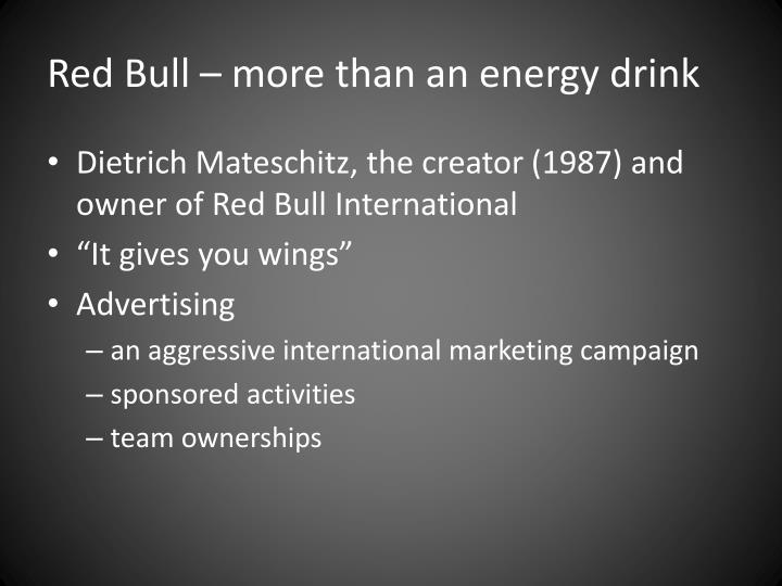 Red bull more than an energy drink