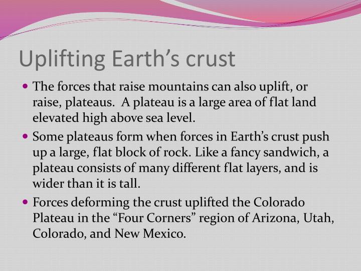 Uplifting Earth's crust