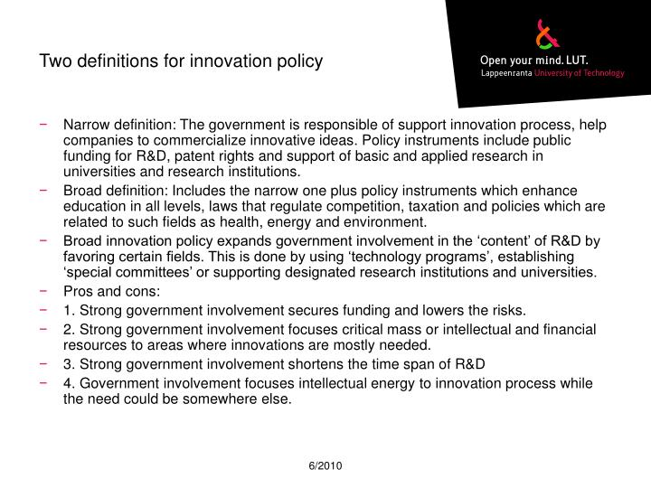 Two definitions for innovation policy