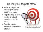 check your targets often