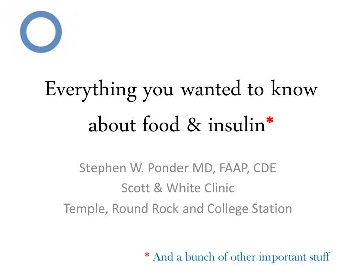 everything you wanted to know about food insulin n.