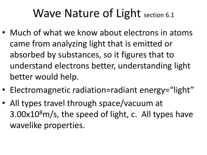 Wave nature of light section 6 1