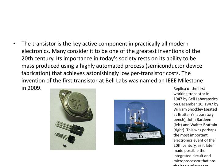 The transistor is the key active component in practically all modern electronics. Many consider it t...