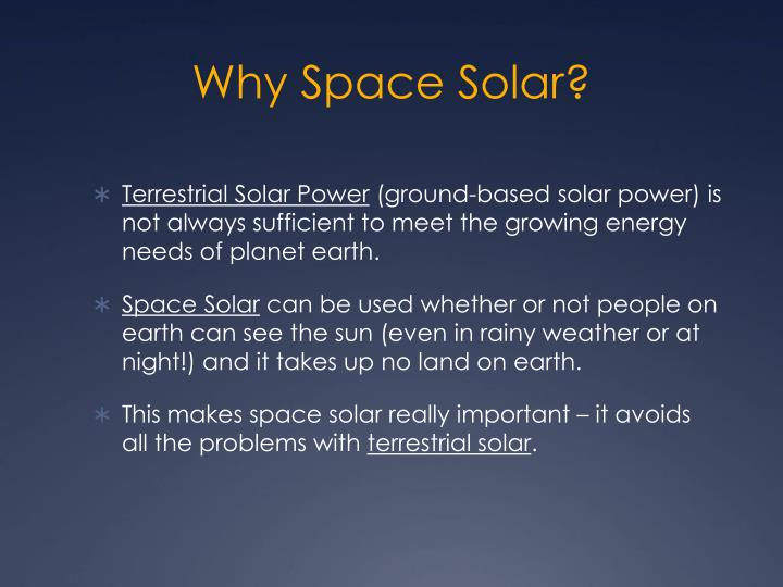 Why Space Solar?