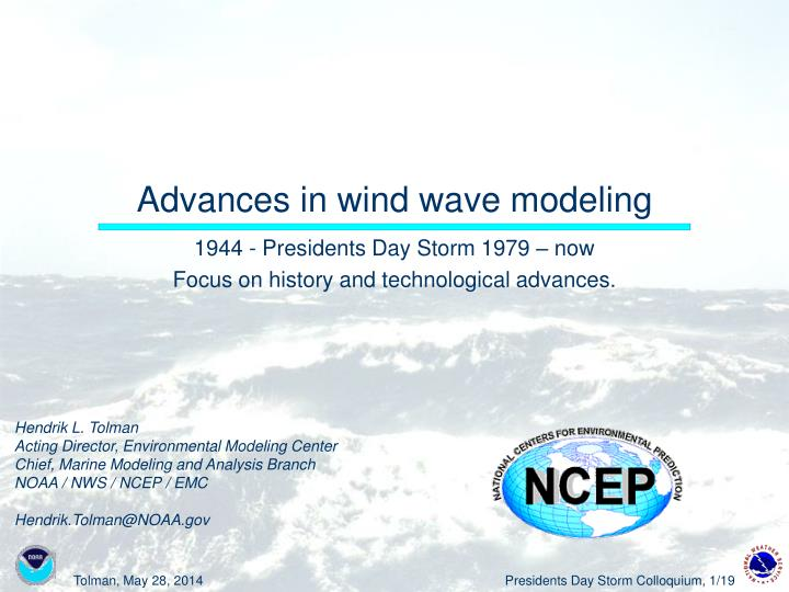 advances in wind wave modeling n.