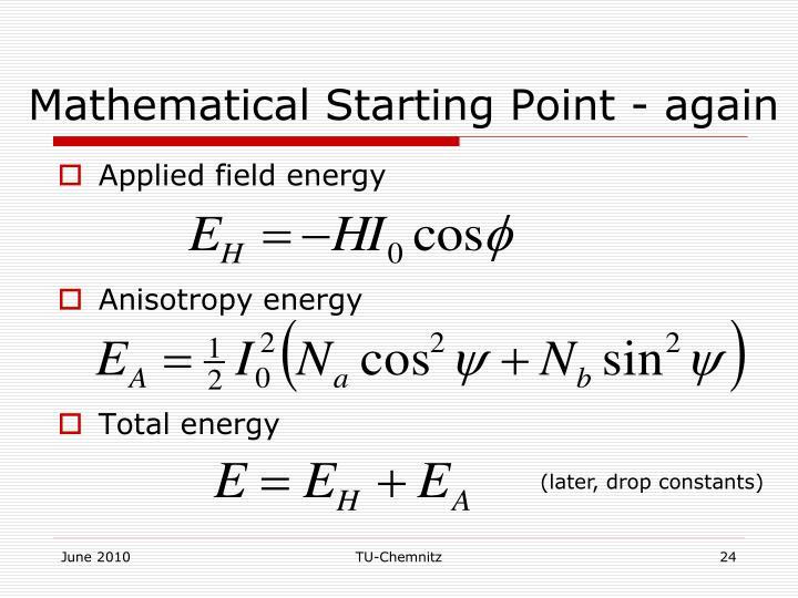 Mathematical Starting Point - again