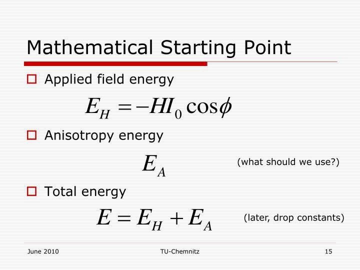 Mathematical Starting Point
