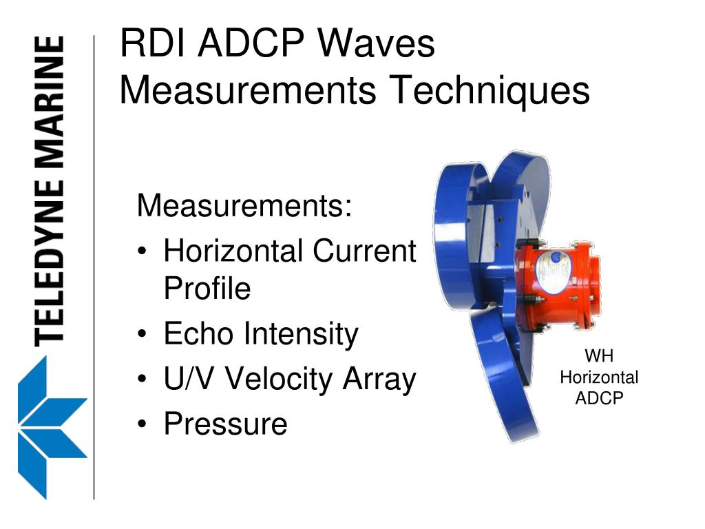 PPT - Teledyne RD Instruments Leaders in Acoustic Doppler