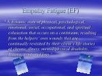 empathy fatigue ef
