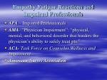 empathy fatigue reactions and impaired professionals