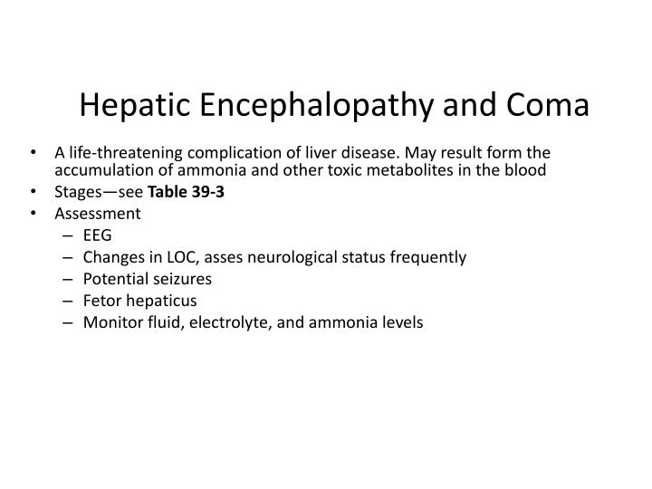 Hepatic Encephalopathy and Coma