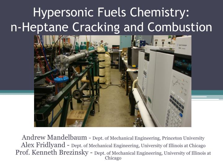 hypersonic fuels chemistry n heptane cracking and combustion n.