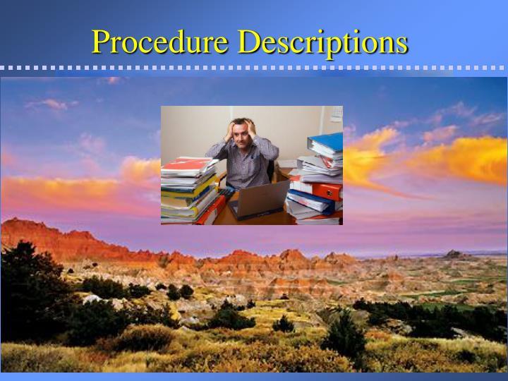 Procedure Descriptions