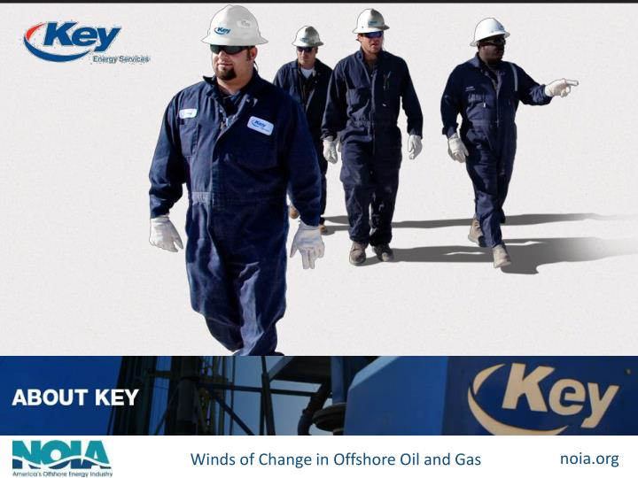 Dick alario chairman president ceo key energy services chairman national ocean industries association