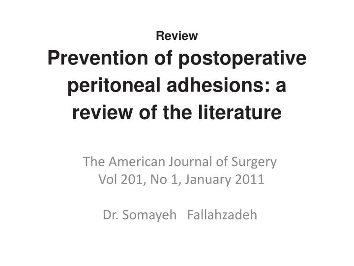 Review prevention of postoperative peritoneal adhesions a review of the literature