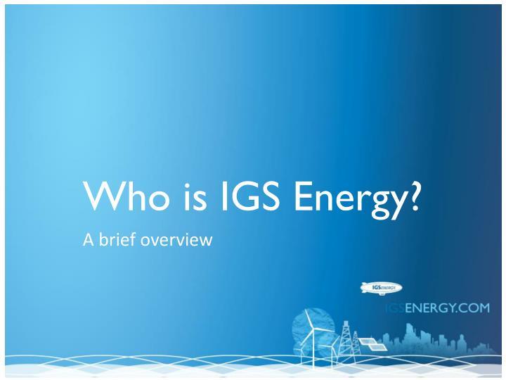 Who is igs energy